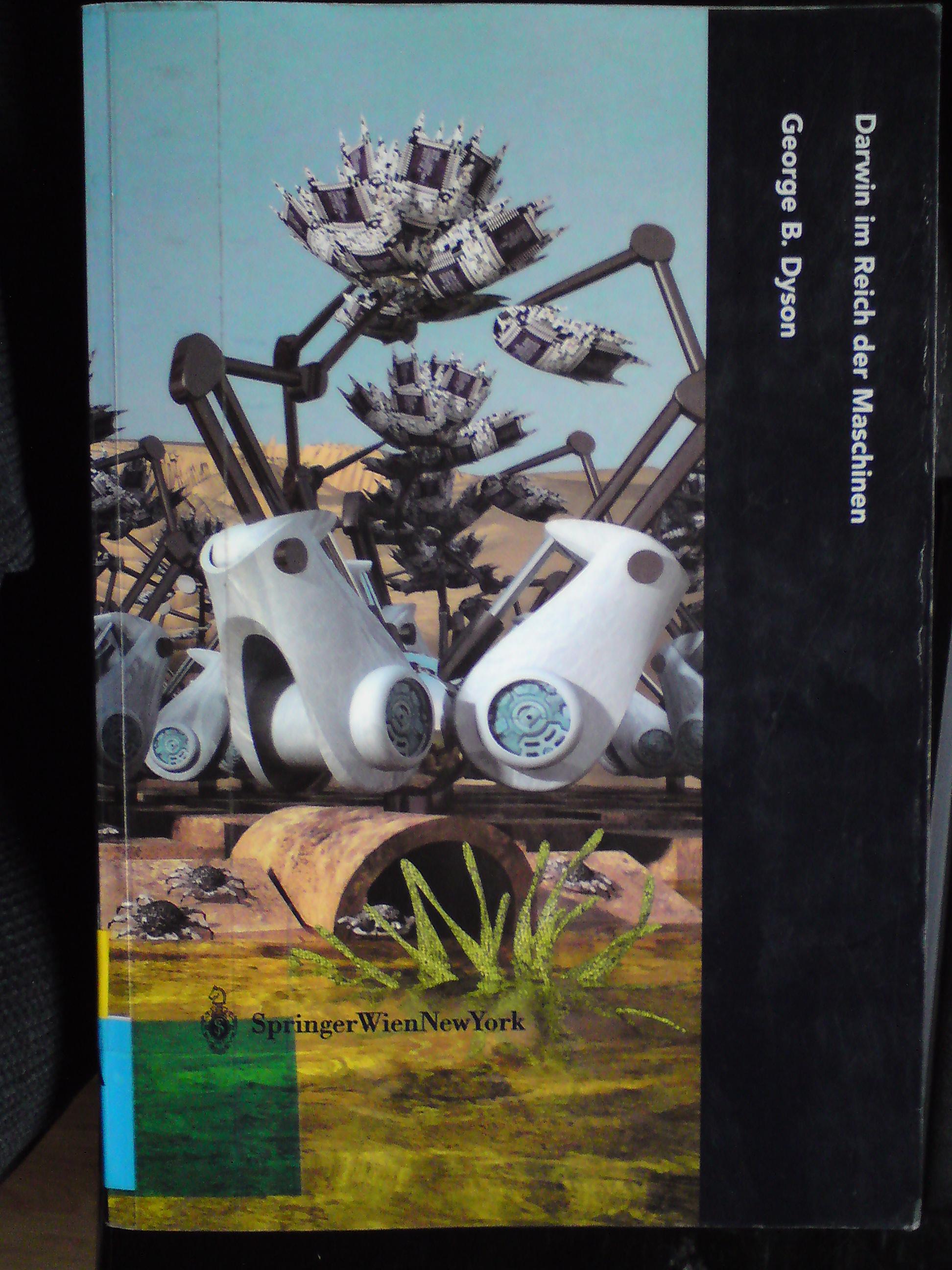 George B. Dyson Darwin im Reich der Maschinen